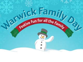 "A cartoon of a snowman, with a scarf above reading ""Warwick Family Day. Festive fun for all the family"""