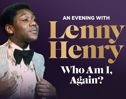 An image of a young Lenny Henry wearing a suit, with the words An Evening with Lenny Henry Who Am I Again