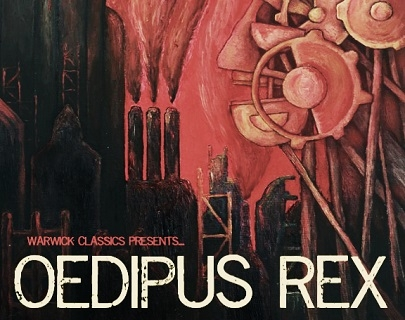 "A red and black illustration of machinery. The words read ""Warwick Classics Presents...Oedipus Rex"""