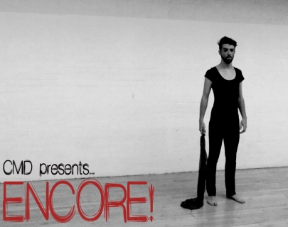 CMD presents ENCORE!