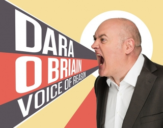 "Comedian Dara O Brian against a colourful background screaming the words ""Dara O Brian Voice of Reason"""