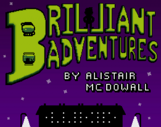 Pixellated green and purple text saying Brilliant Adventures
