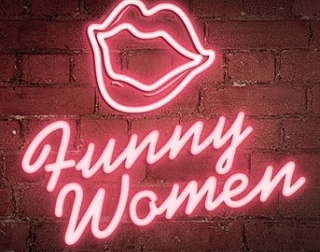 """A pink neon sign with the shape lips and words saying """"Funny Women"""""""