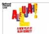 A mulicoloured logo that reads National Theatre Live - Allelujah! A New Play by Alan Bennett